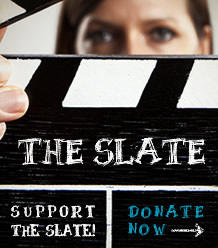 Support The Slate. Donate Now!